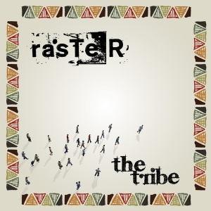 new album 2012 the tribe raster