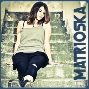 """MATRIOSKA presentano il singolo """"COME MI VUOI"""""""