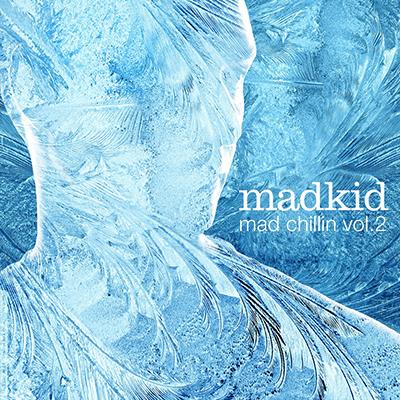 Mad Chillin vol2