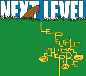 next level - le peuple de l'herbe